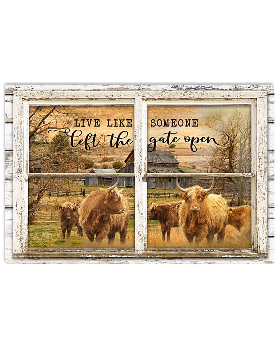 window the gate open highland cattle live like someone left the gate open poster 1