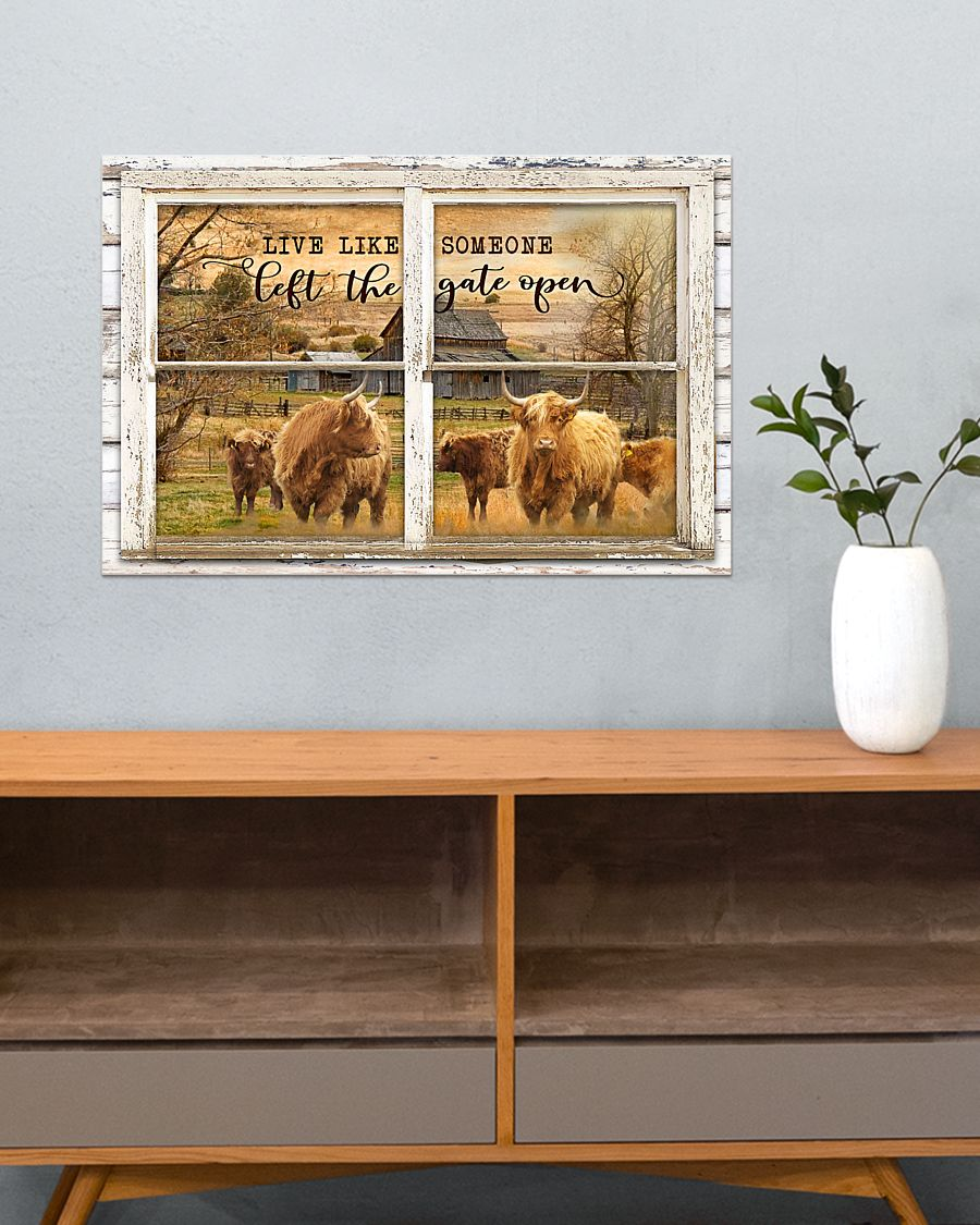 window the gate open highland cattle live like someone left the gate open poster 3