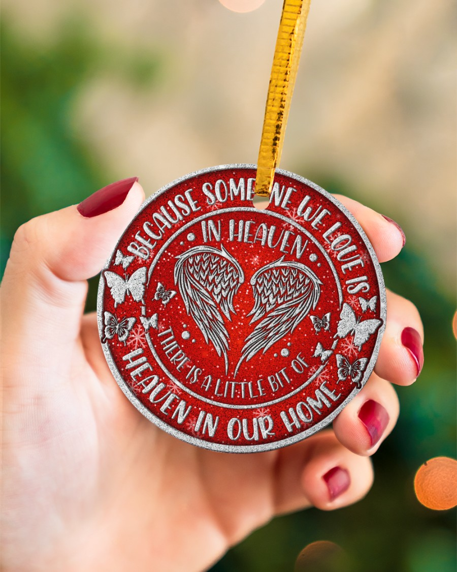 because someone we love is in heaven christmas ornament 4