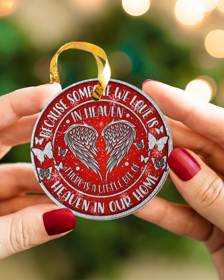 because someone we love is in heaven christmas ornament 5