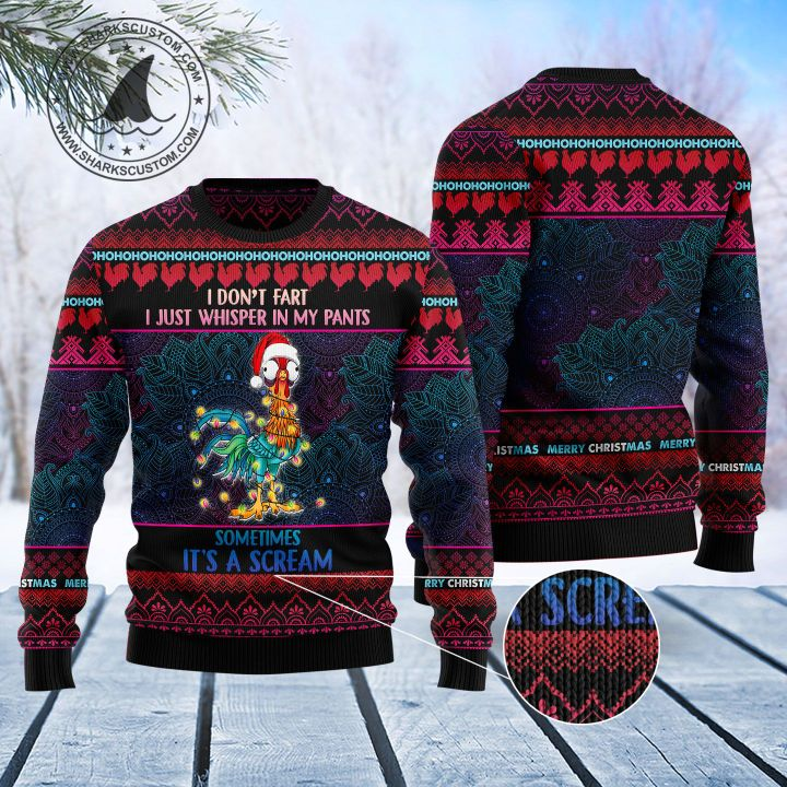 chicken hei hei i dont fart i whisper in my pants ugly christmas sweater 1
