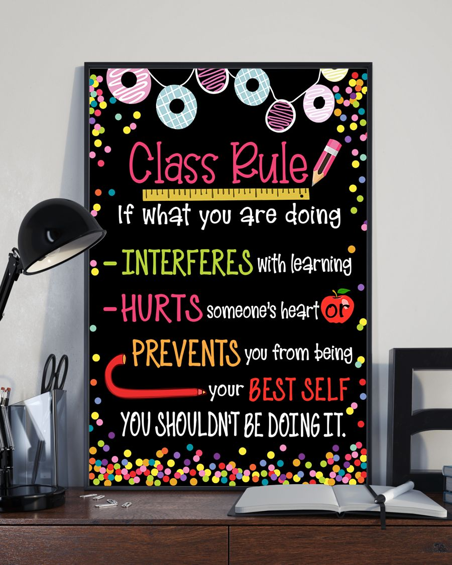 classroom class rule if what you are doing poster 2