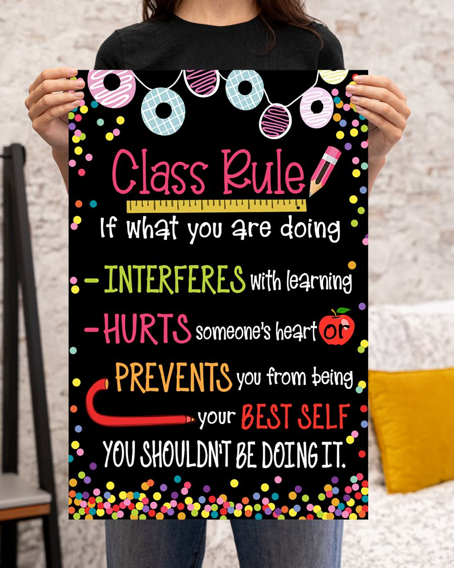 classroom class rule if what you are doing poster 3