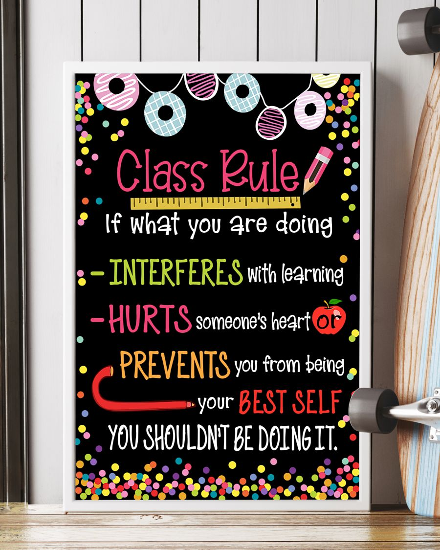 classroom class rule if what you are doing poster 4