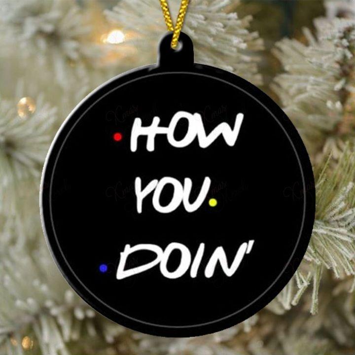 friends tv show how you doin christmas ornament 2