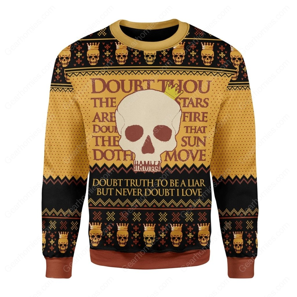 hamlet william shakespeare doubt truth to be a liar ugly christmas sweater 3