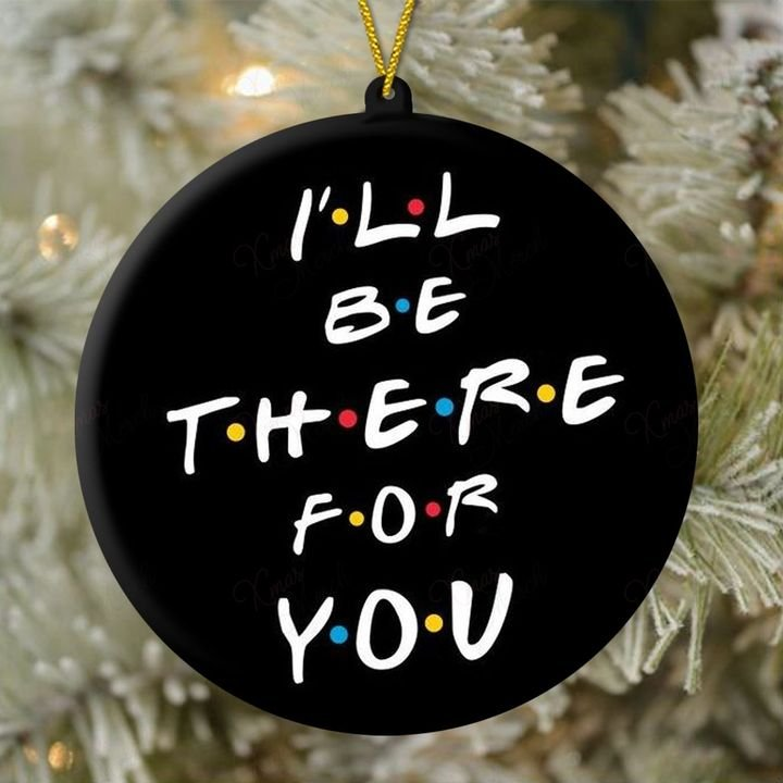 i will be there for you friends tv show christmas ornament 5