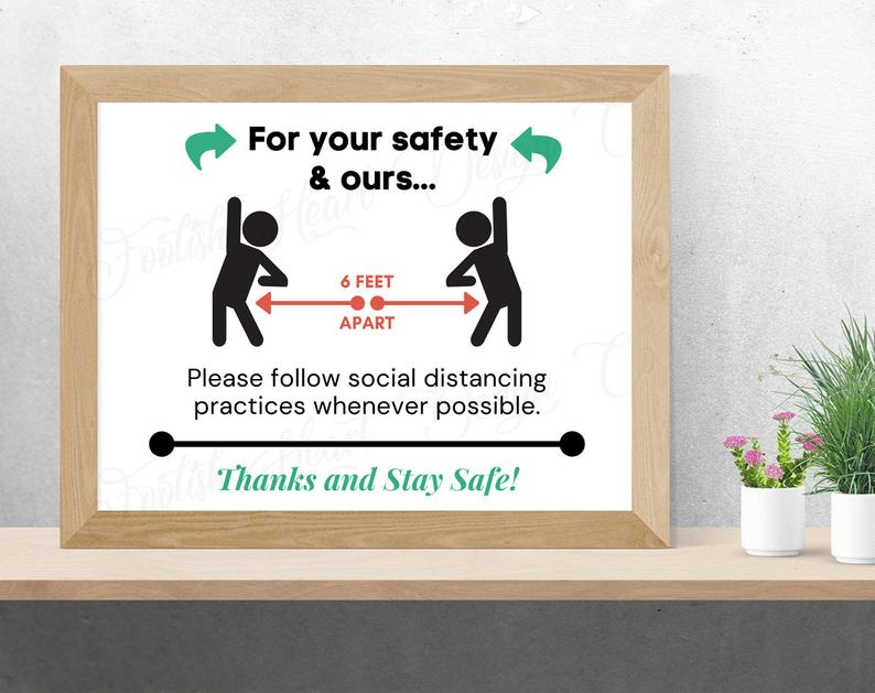 practice social distancing for your safety and ours poster 2