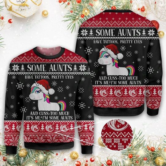 some aunts have tattoos pretty eyes unicorn all over printed ugly christmas sweater 4