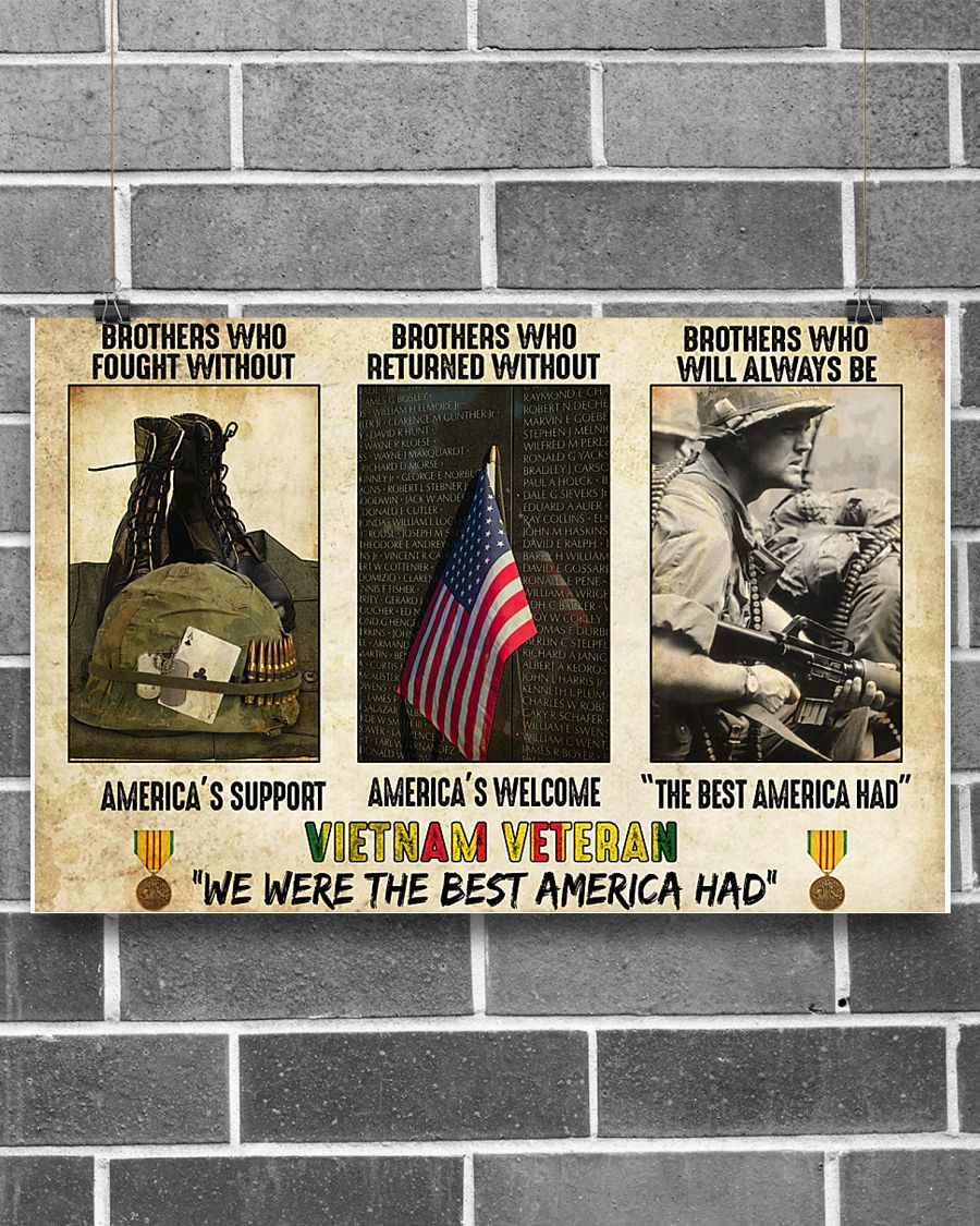 vietnam veteran were the best america had brothers who fought without americas support poster 3