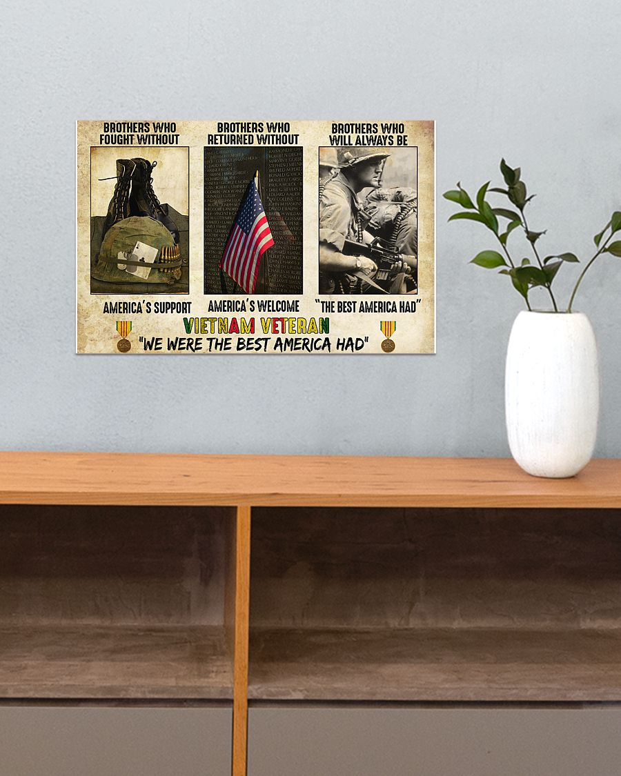 vietnam veteran were the best america had brothers who fought without americas support poster 4