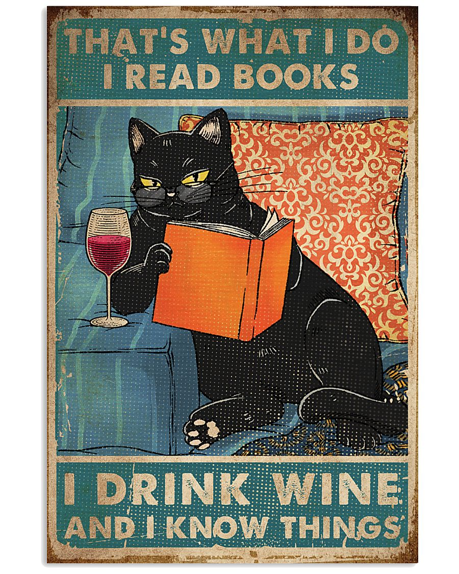 vintage black cat thats what i do i read books i drink wine and i know things poster 1