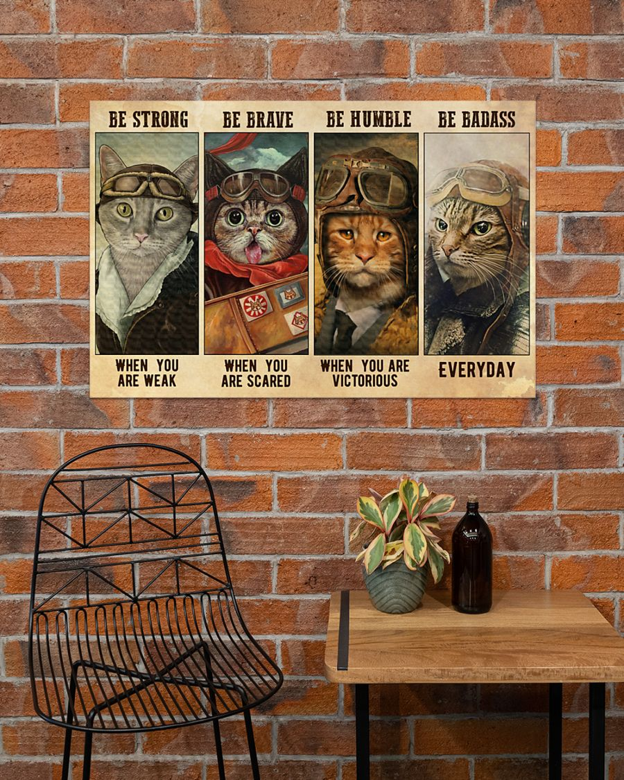 vintage cat pilot be strong when you are weak be brave when you are scared poster 1