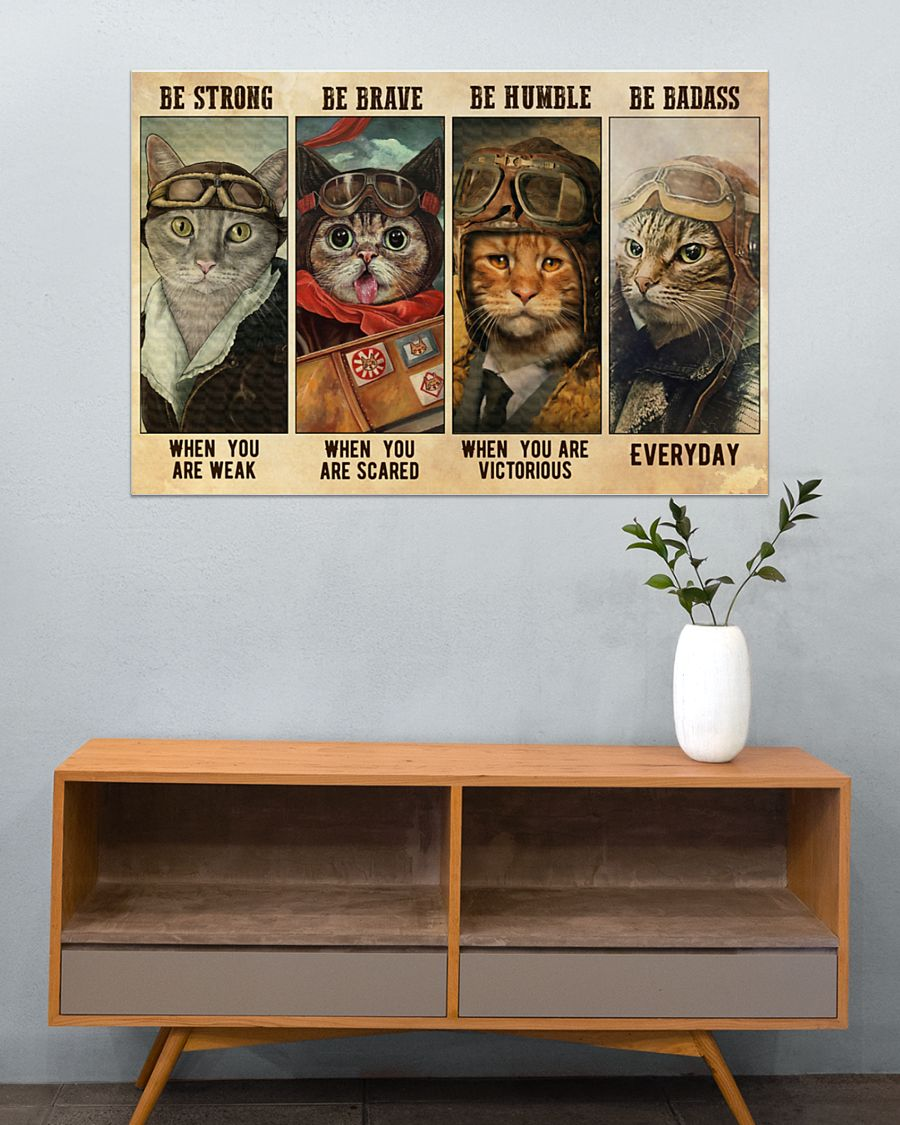 vintage cat pilot be strong when you are weak be brave when you are scared poster 2