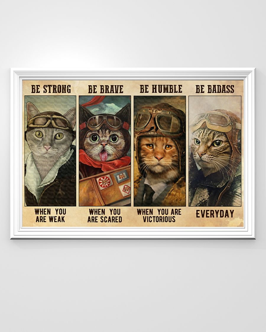 vintage cat pilot be strong when you are weak be brave when you are scared poster 3