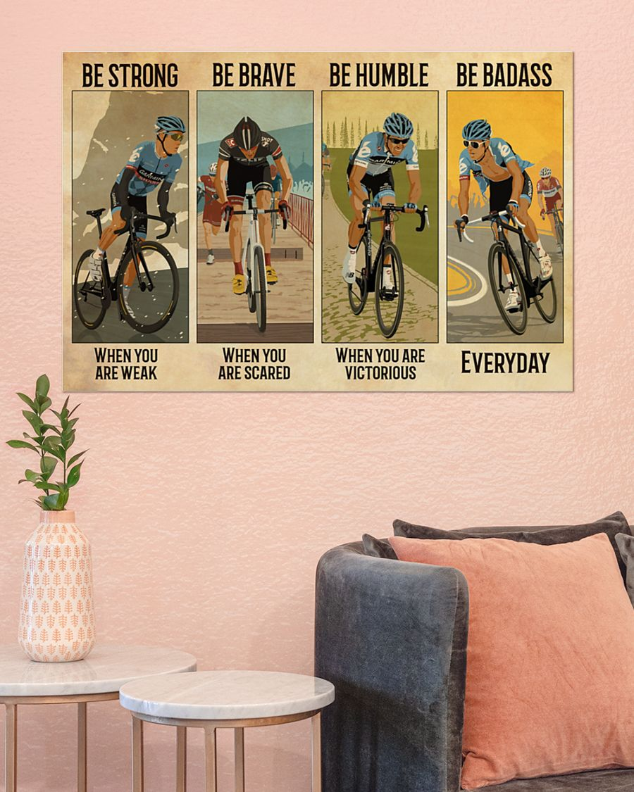 vintage cycling be strong when you are weak be brave when you are scared poster 1
