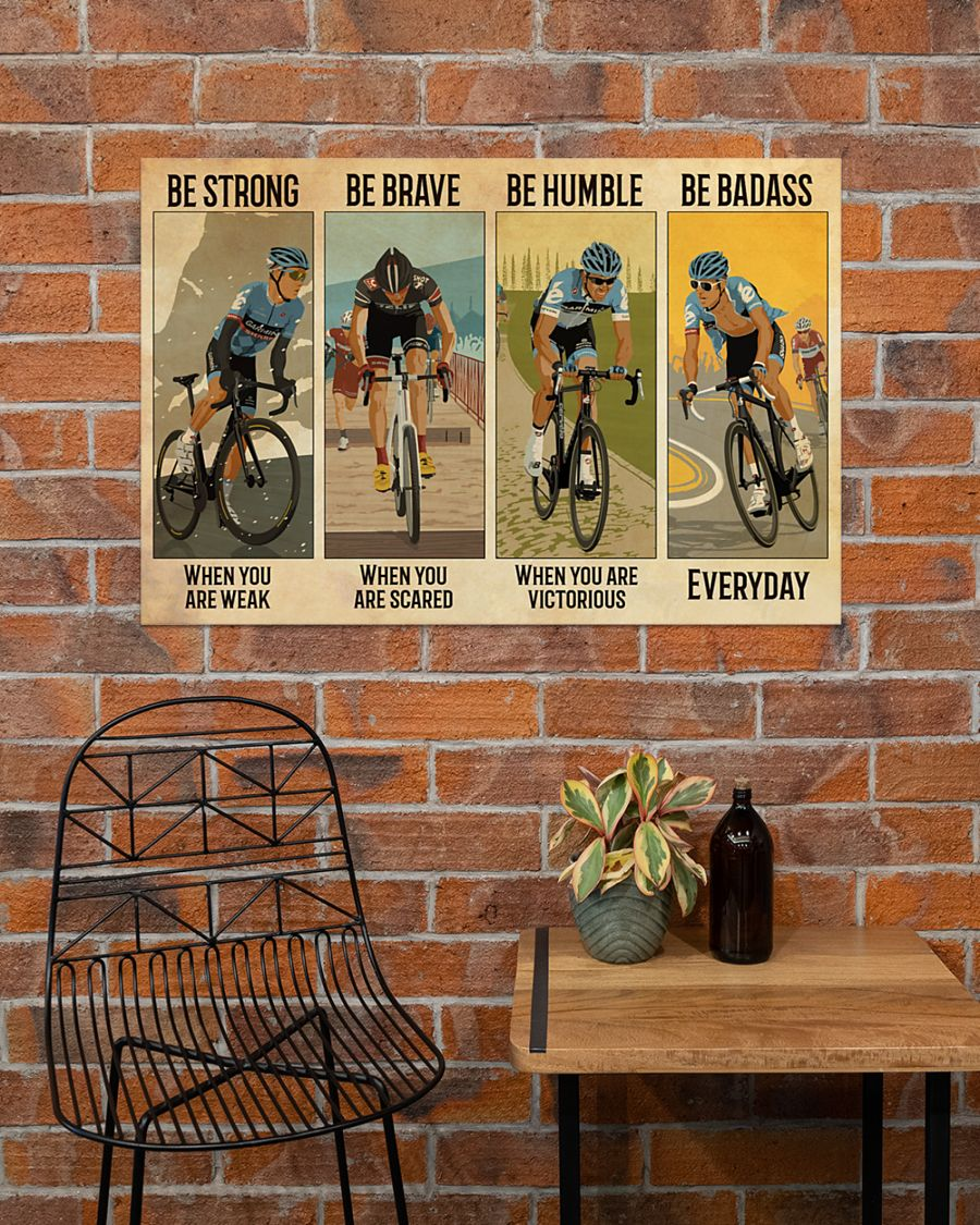 vintage cycling be strong when you are weak be brave when you are scared poster 2