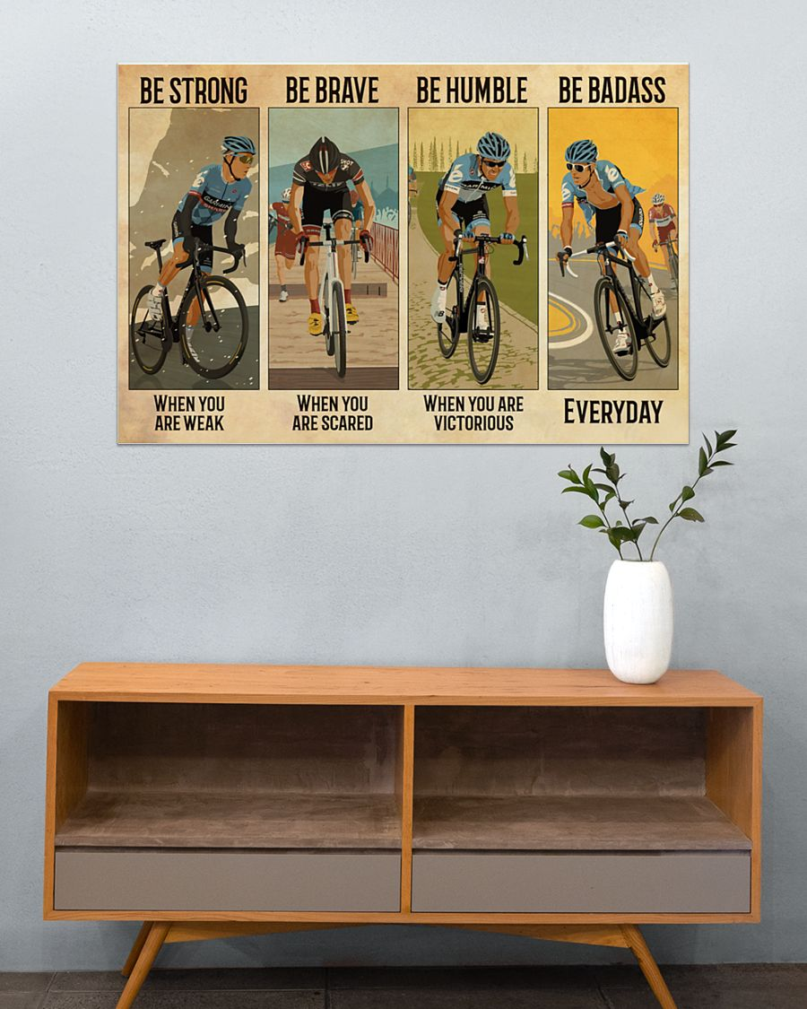 vintage cycling be strong when you are weak be brave when you are scared poster 3