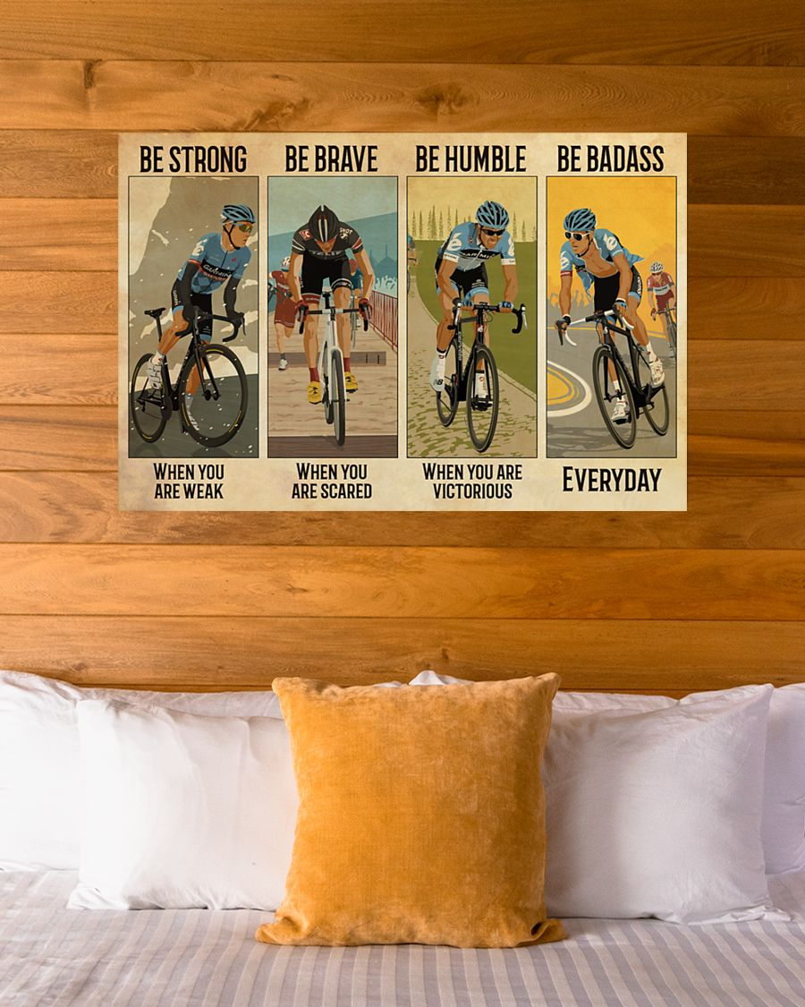 vintage cycling be strong when you are weak be brave when you are scared poster 4