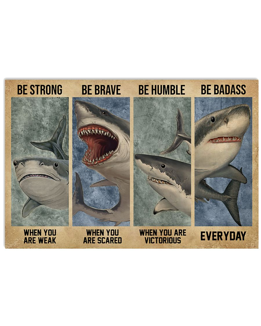 vintage shark be strong when you are weak be brave when you are scared poster 1