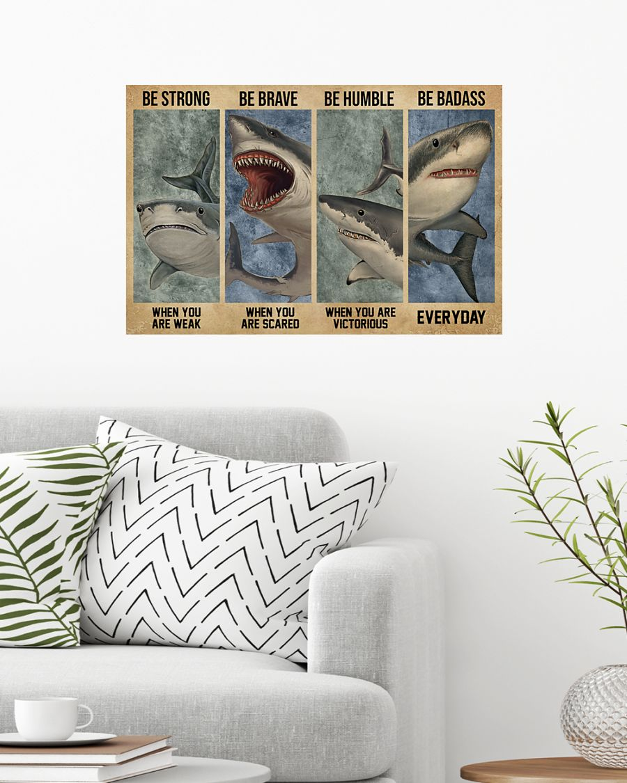 vintage shark be strong when you are weak be brave when you are scared poster 2