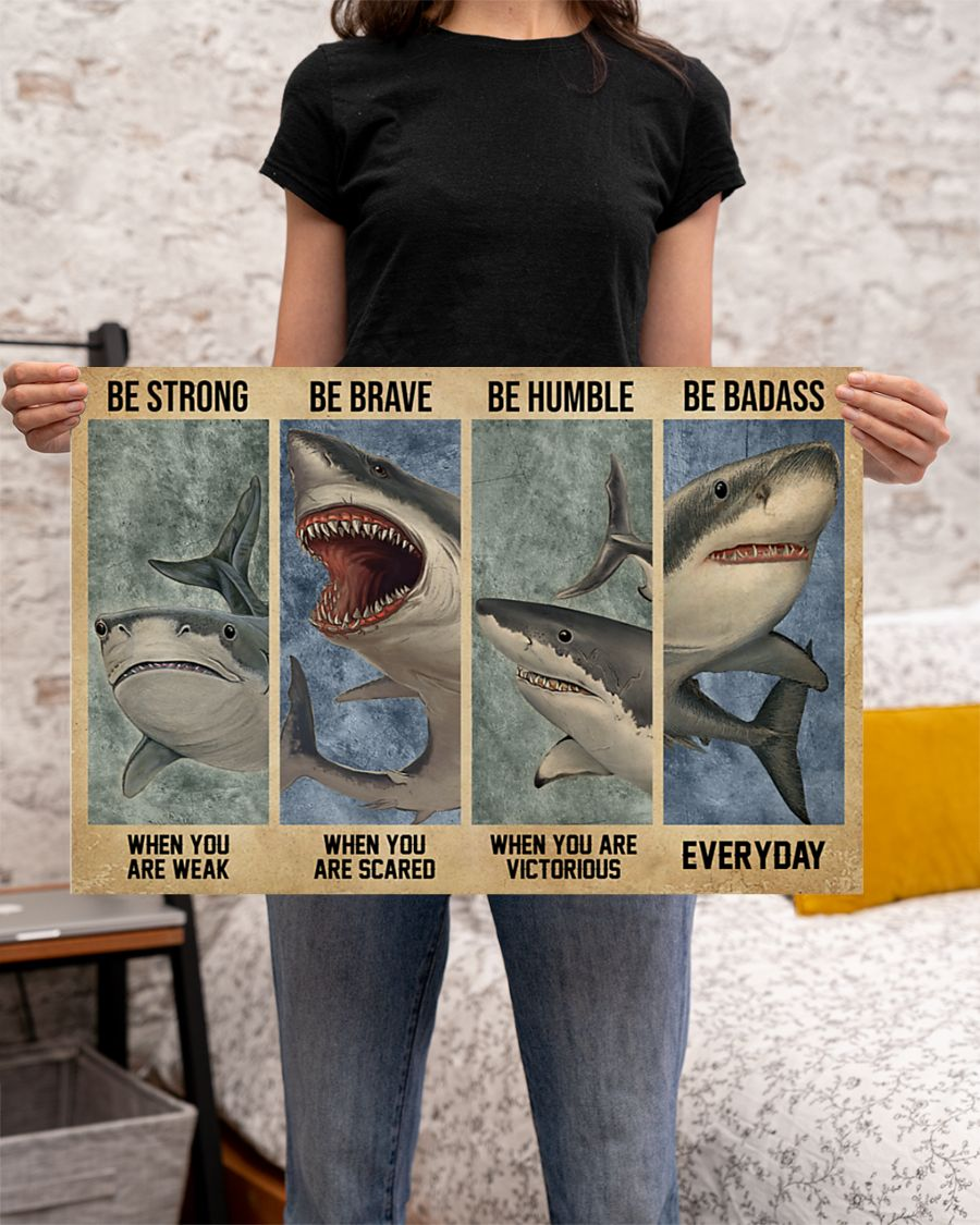 vintage shark be strong when you are weak be brave when you are scared poster 3