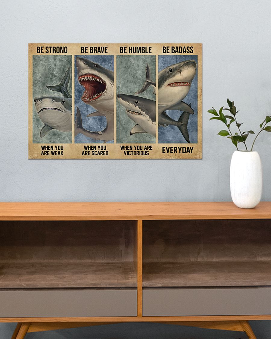 vintage shark be strong when you are weak be brave when you are scared poster 4