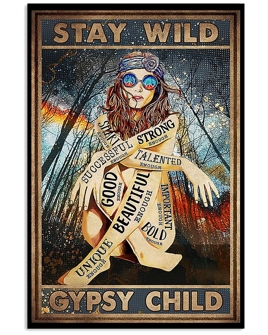 vintage stay wild gypsy child unique beautiful strong smart poster 1