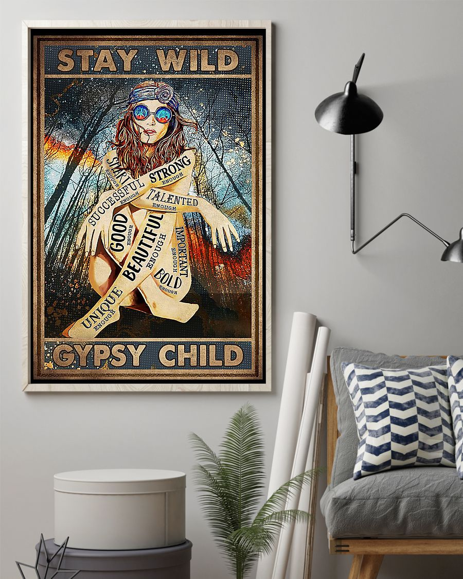 vintage stay wild gypsy child unique beautiful strong smart poster 2
