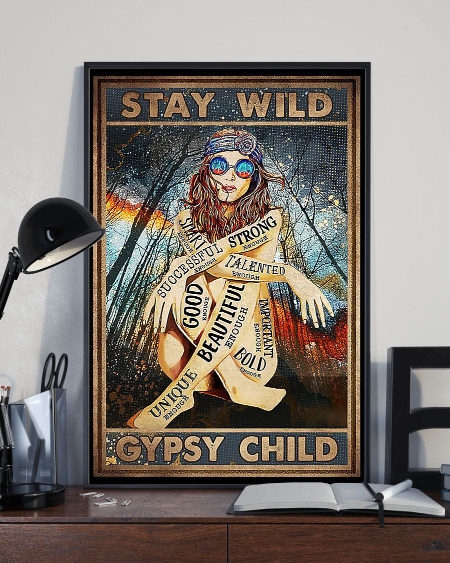 vintage stay wild gypsy child unique beautiful strong smart poster 4