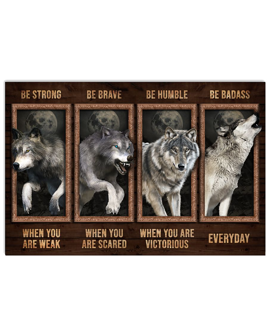vintage wolf be strong when you are weak be brave when you are scared poster 1