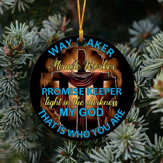 way maker miracle worker promise keeper light in the darkness my God ornament 3