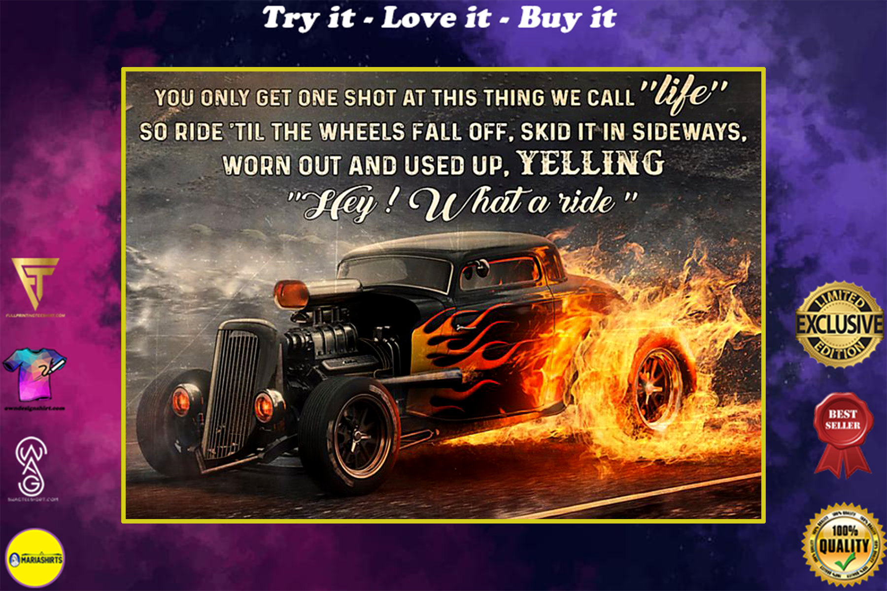 you only get one shot at this thing we call life so ride til the wheels fall off poster