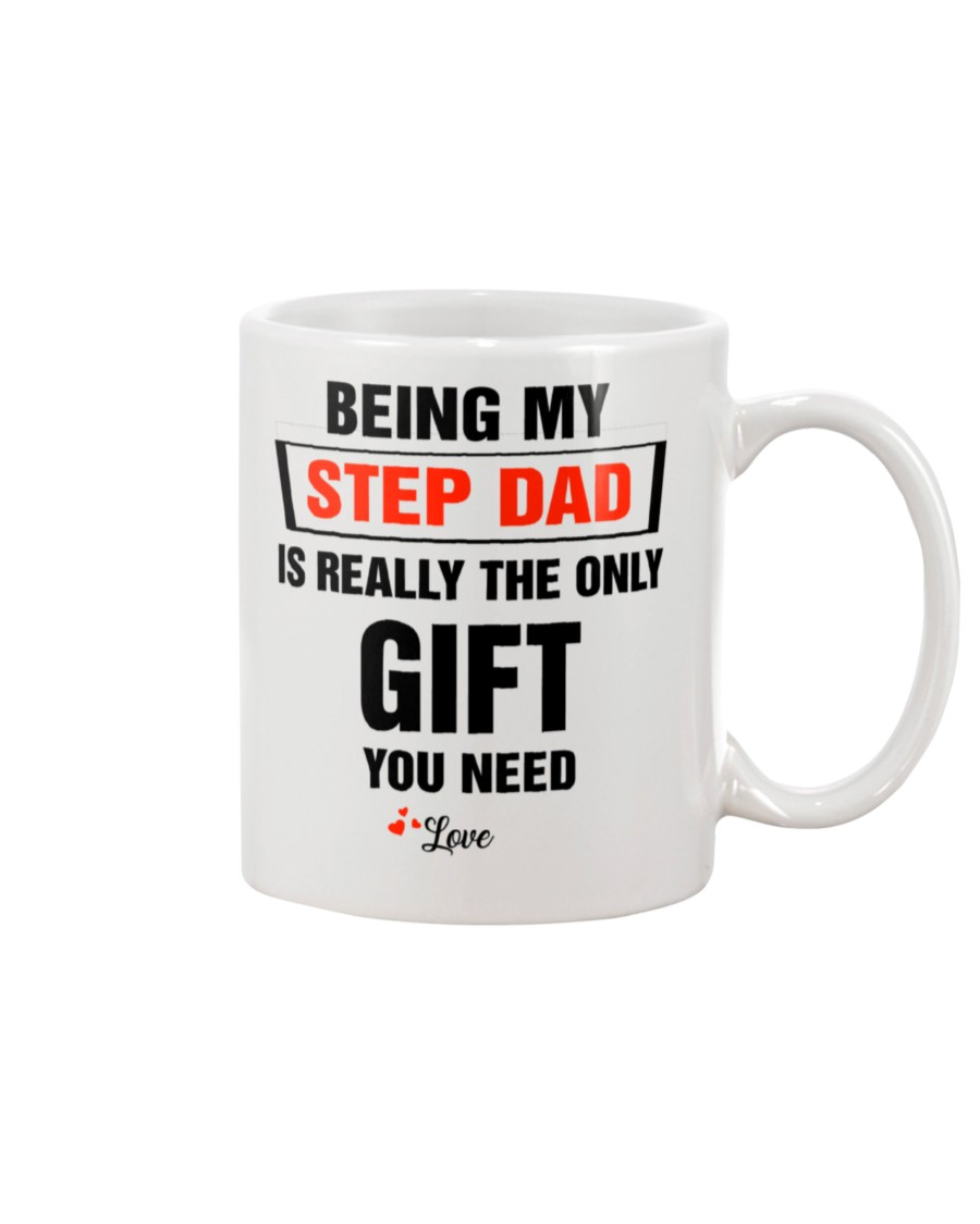 being my step dad is really the only gift you need mug 2