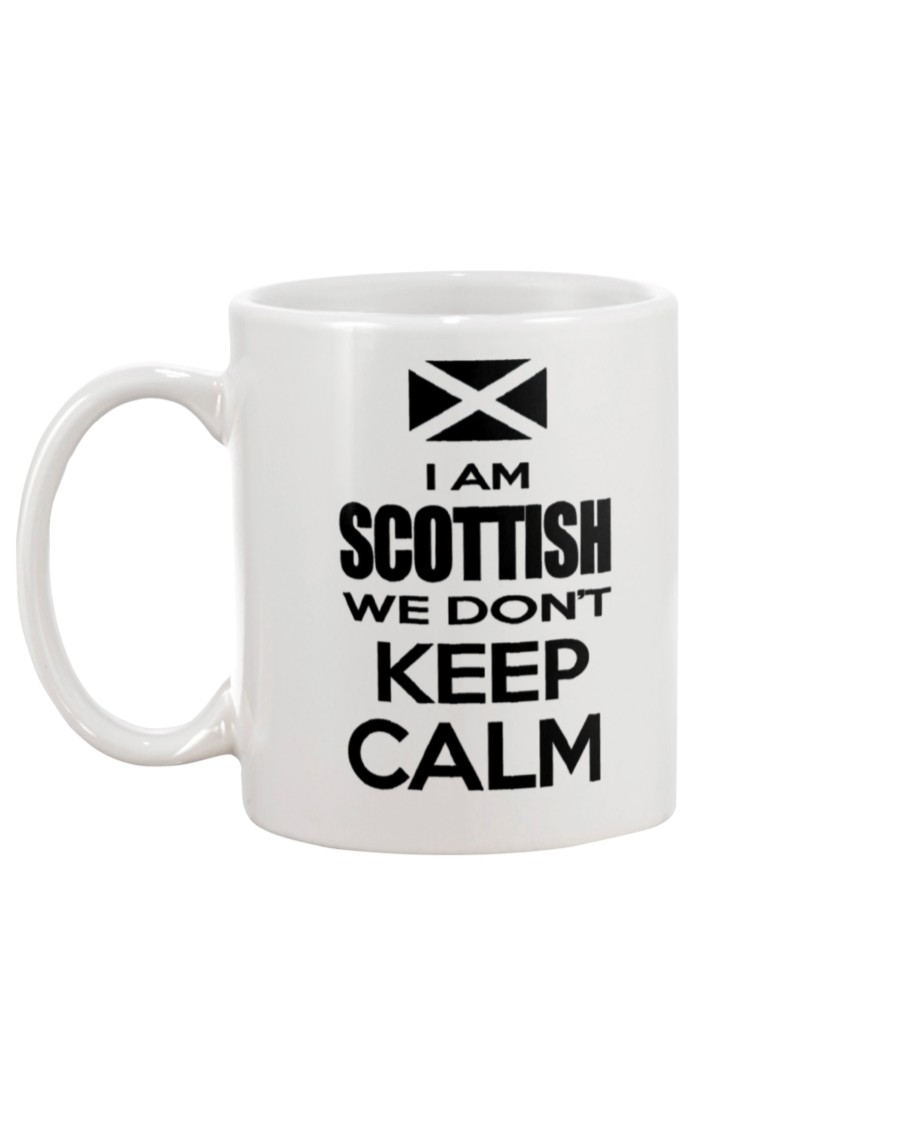 i am scottish we dont keep calm mug 5
