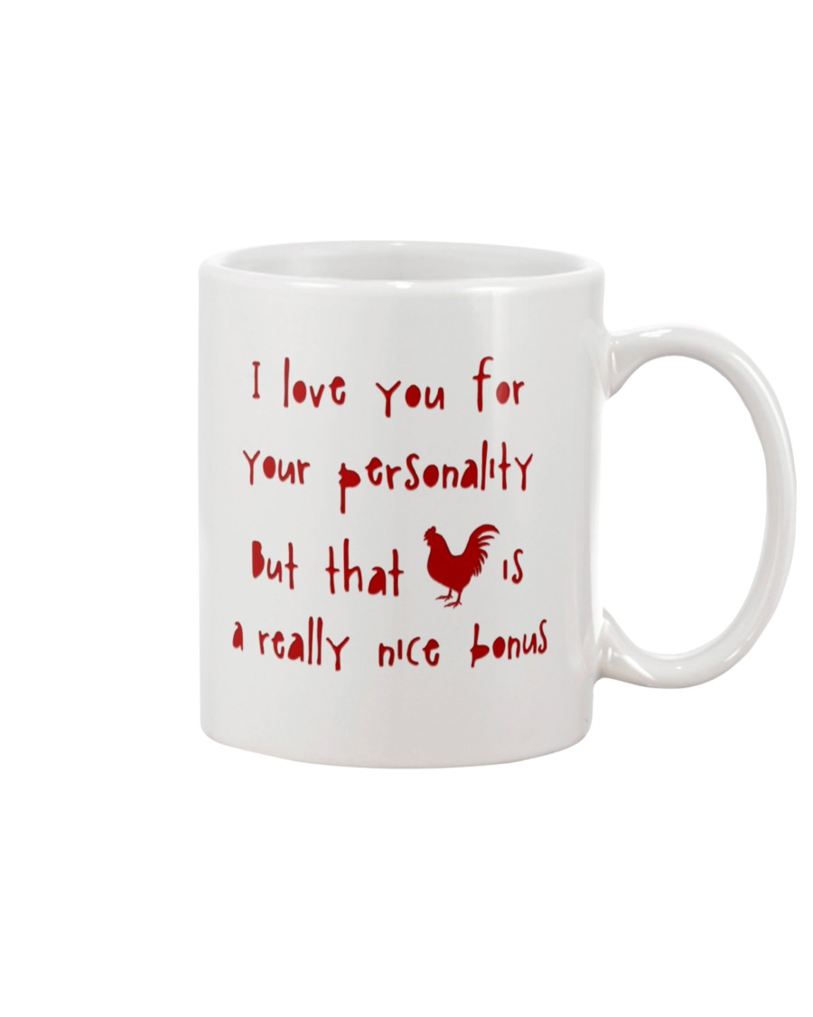 i love you for your personality but that cock is a nice bonus mug 2