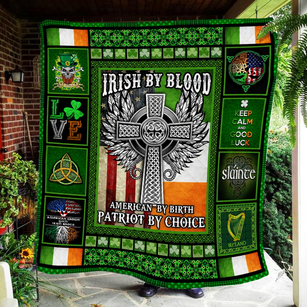 irish by blood american by birth patriot by choice all over printed quilt 4