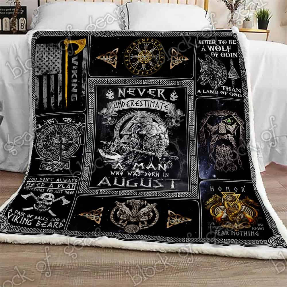 never underestimate a man who was born in august viking blanket 2
