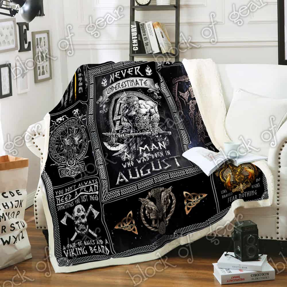 never underestimate a man who was born in august viking blanket 3