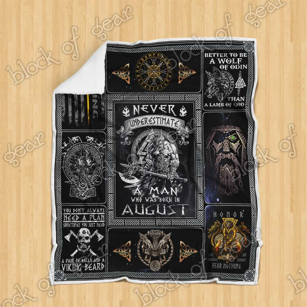 never underestimate a man who was born in august viking blanket 4