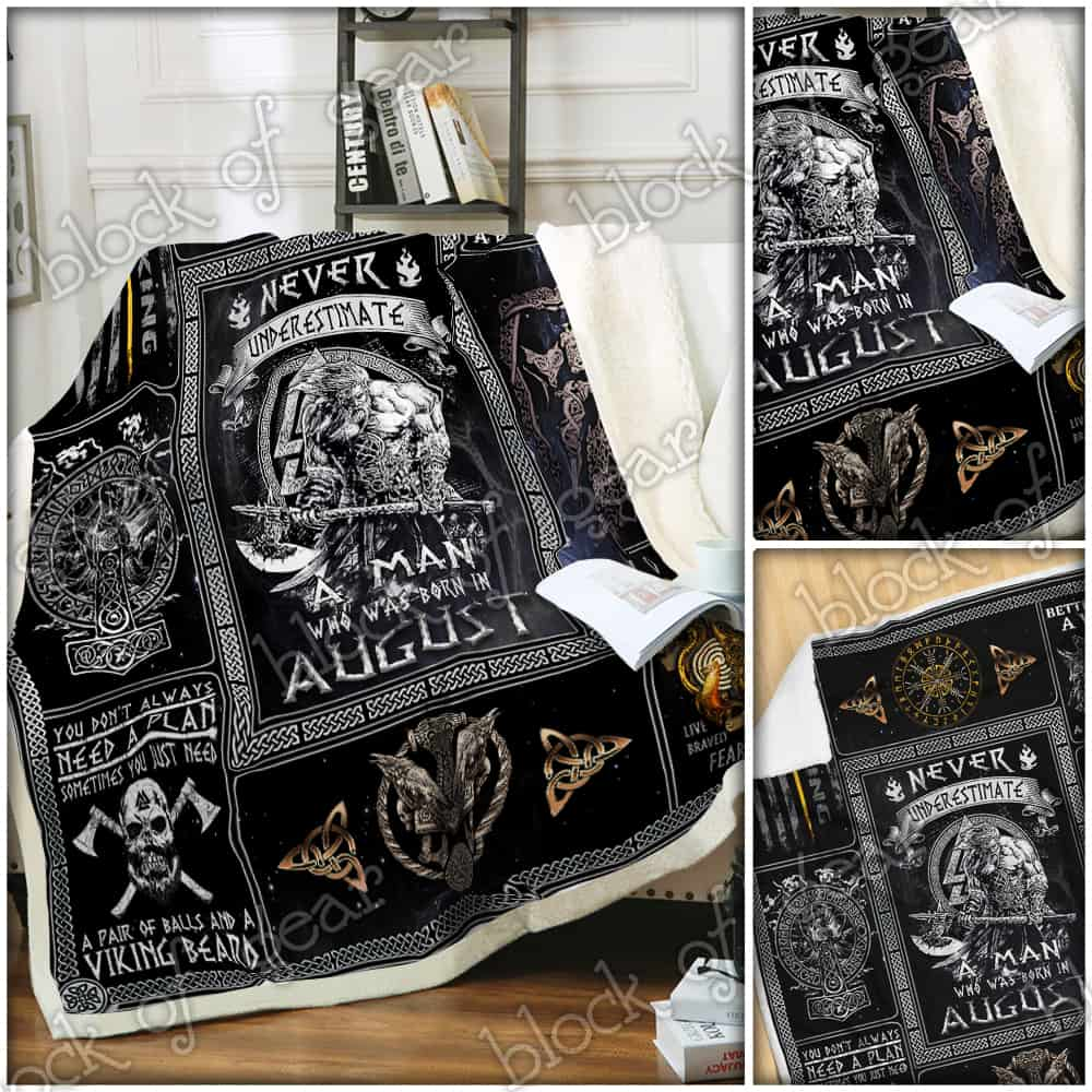 never underestimate a man who was born in august viking blanket 5