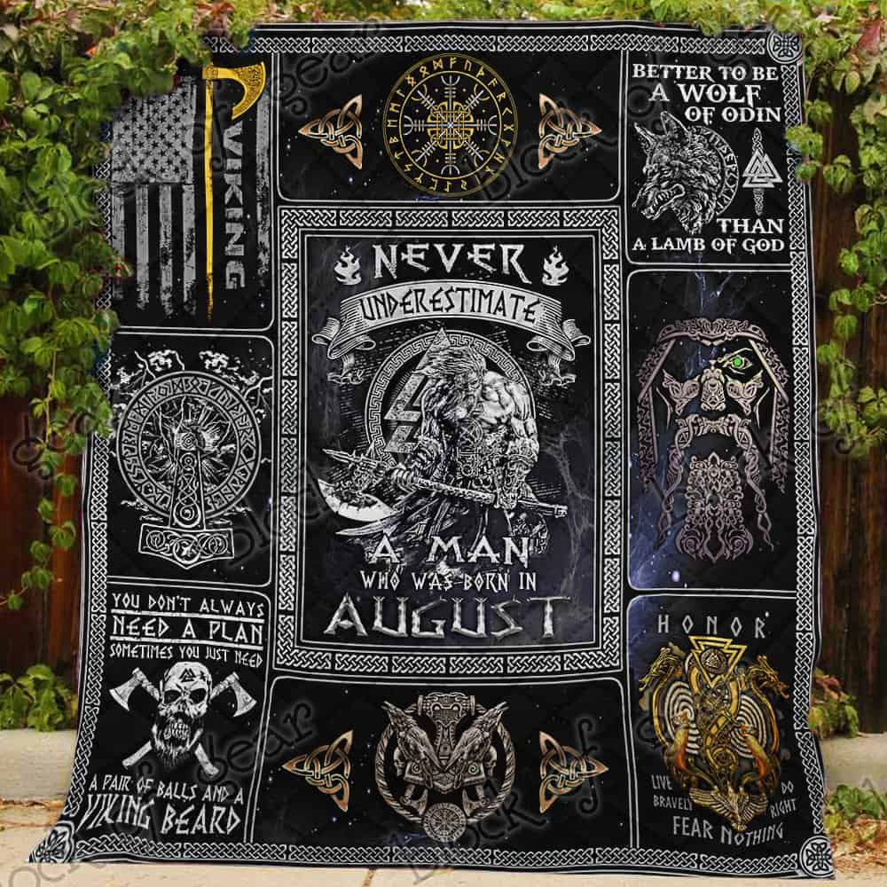 never underestimate a man who was born in august viking quilt 3