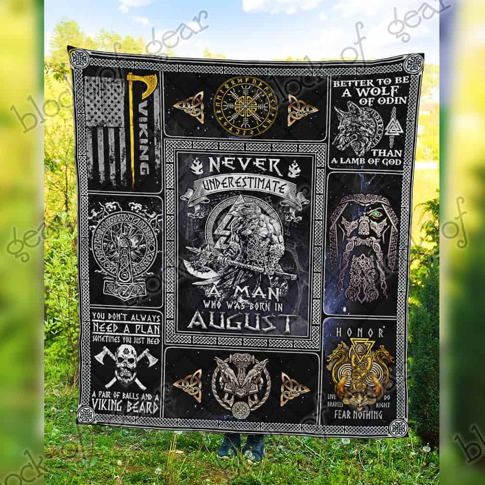 never underestimate a man who was born in august viking quilt 5