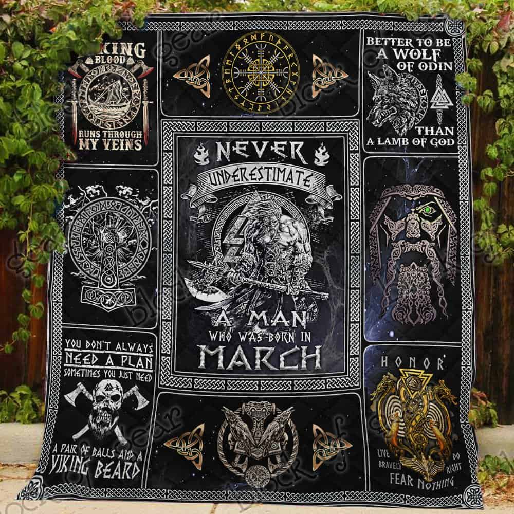 never underestimate a man who was born in march viking quilt 3