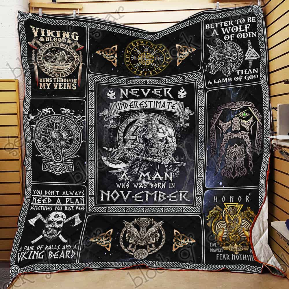 never underestimate a man who was born in november viking quilt 2