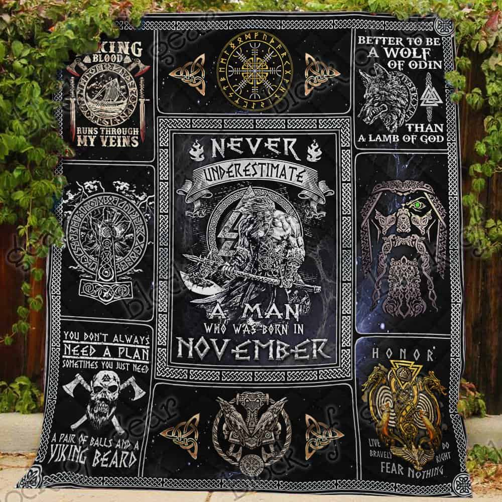 never underestimate a man who was born in november viking quilt 3