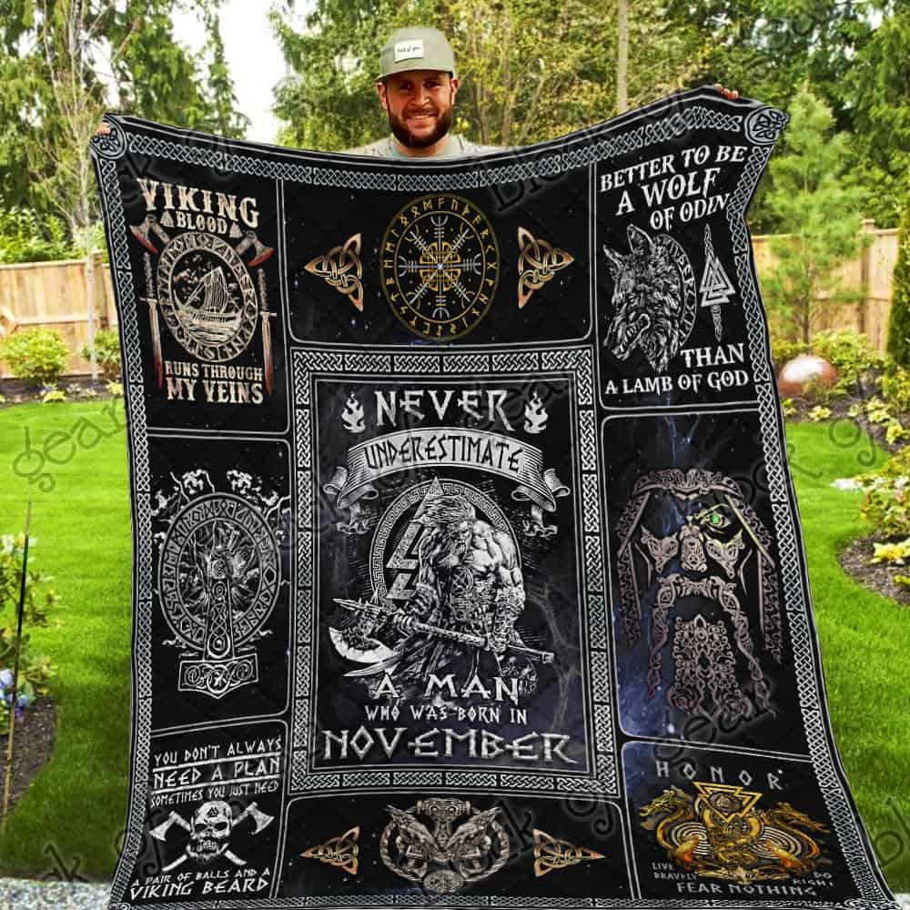 never underestimate a man who was born in november viking quilt 5