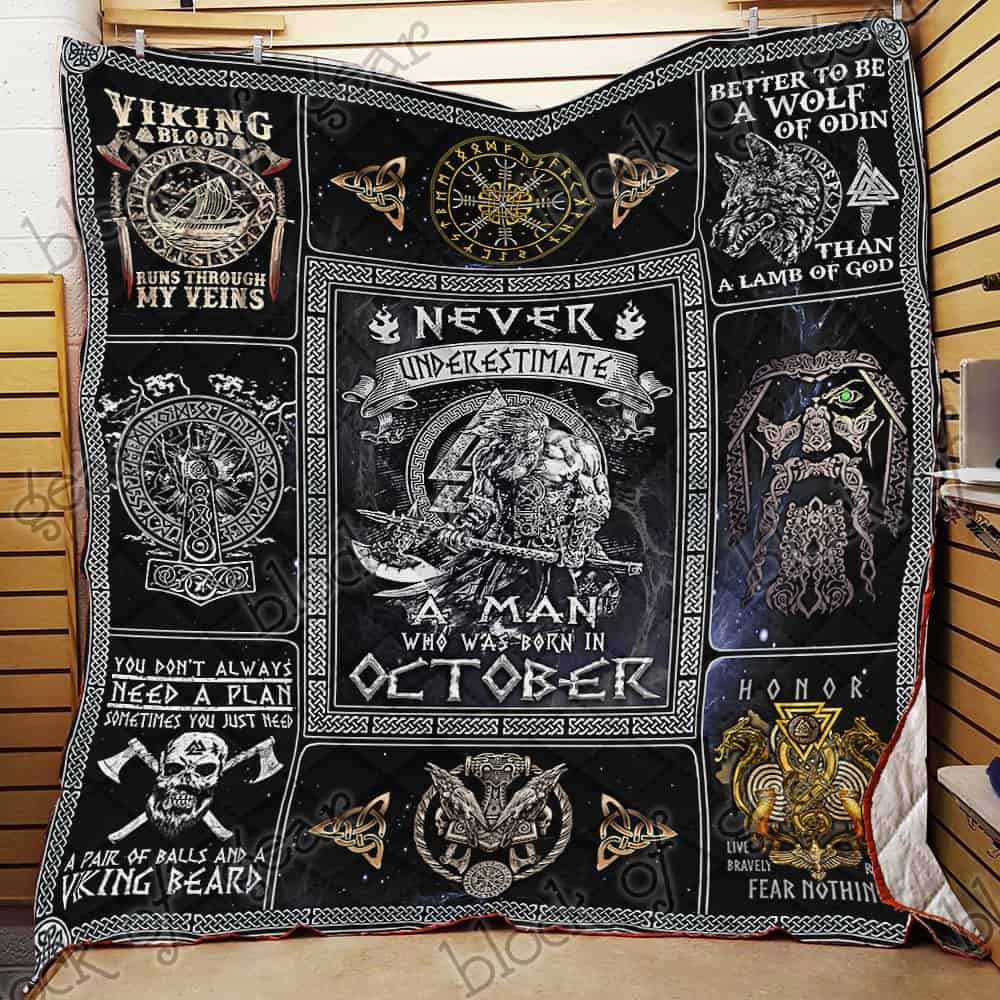 never underestimate a man who was born in october viking quilt 2