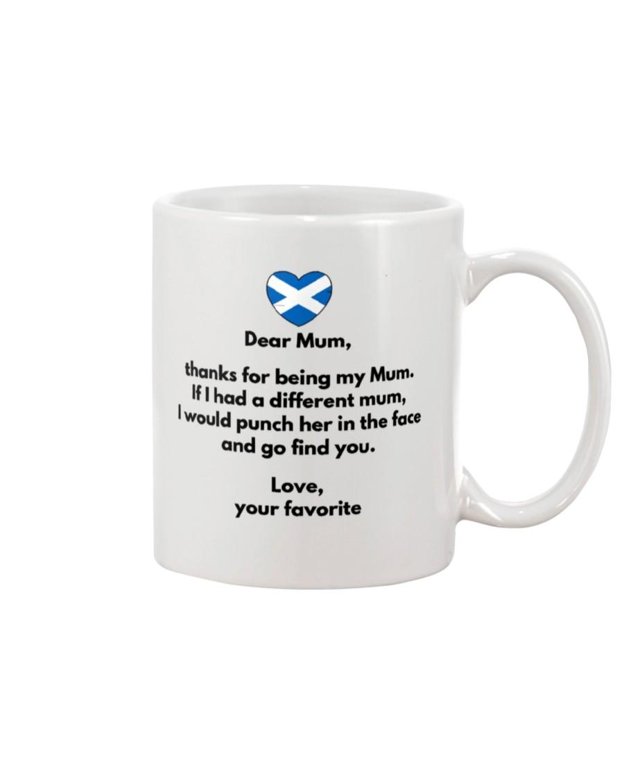 scotland flag dear mum thanks for being my mum mug 2