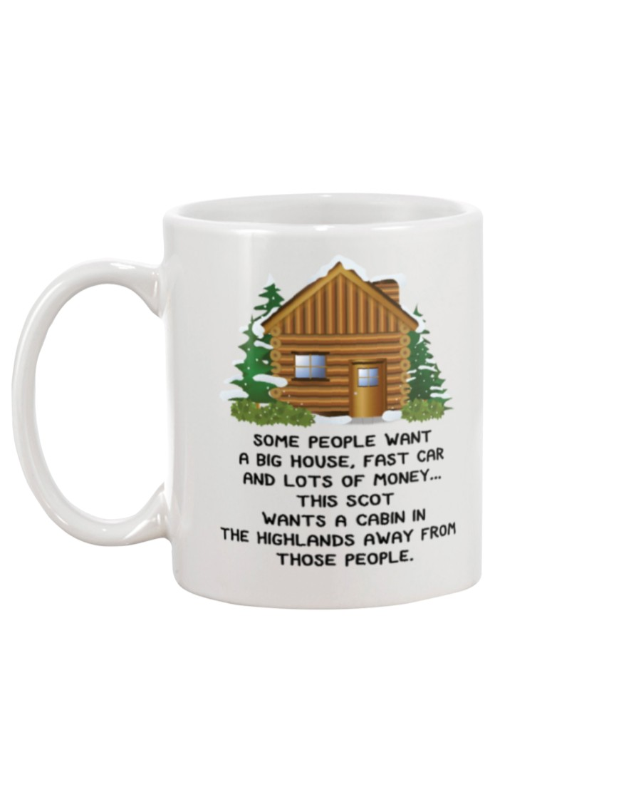 this scot wants a cabin in the highlands away from those people mug 5